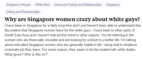 singaporean girls love white guys