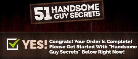step two of handsome guy secrets